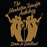 The Manhattan Transfer Anthology - Down In Birdland
