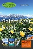 Salzburger Land - der Westen: Der ganze Pinzgau mit den Urlaubsregionen Hochkoenig, Zeller See, Saalachtal, Glemmtal, Oberpinzgau und Rauriser Tal