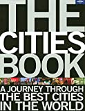 The Cities Book: A Journey Through The Best Cities In The World 画像