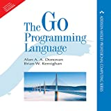 Go Programming Language [Paperback] [Jan 01, 2016] Alan A. A. Donovan And Brian W. Kernighan