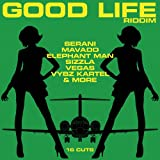 Liv Up Presents Good Life Riddim