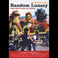 Random Lunacy Videos from the Road Less Traveled [DVD] [Import]