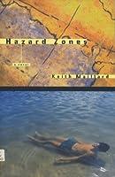 Hazard Zone: A Novel
