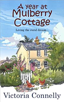 A Year at Mulberry Cottage by [Connelly, Victoria]