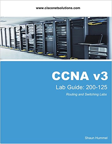 CCNA Lab Guide: Routing and Switching 200-125 (English Edition)