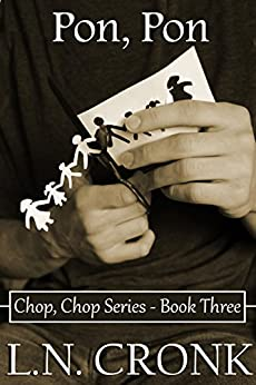 Pon, Pon (Chop, Chop Series Book 3) by [Cronk, L.N.]