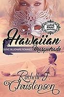 Hawaiian Masquerade: Large Print Edition (Burke Billionaire Romance)