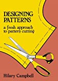 Designing Patterns: A Fresh Approach to Pattern Cutting