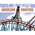 American Coasters: A Thrilling Photographic Ride