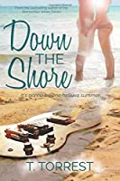 Down the Shore: A Rock and Roll Romantic Comedy