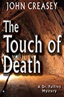 The Touch of Death (Dr. Palfrey)