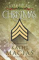 Return to Christmas: A Contemporary Novel