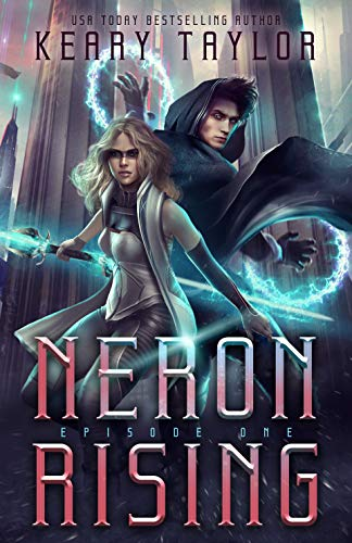 Neron Rising: A Space Fantasy Romance (The Neron Rising Saga Book 1) (English Edition)