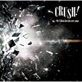 CRUSH!-90's V-Rock best hit cover songs-