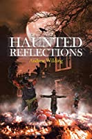Haunted Reflections