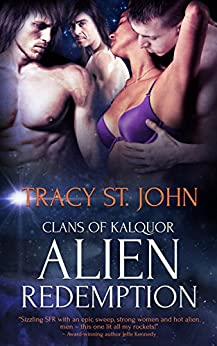 Alien Redemption (Clans of Kalquor Book 6) by [St. John, Tracy]