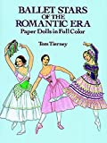Ballet Stars of the Romantic Era Paper Dolls (Dover Paper Dolls)