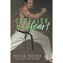 Dropkick My Heart (Powerhouse M.A. Book 1)