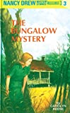 Nancy Drew 03: The Bungalow Mystery (English Edition)