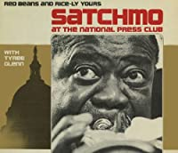 Satchmo at the National Press Club: Red Beans & Ri