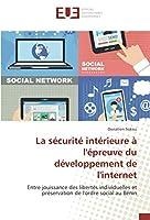 La sécurité intérieure à l'épreuve du développement de l'internet: Entre jouissance des libertés individuelles et préservation de l'ordre social au Bénin