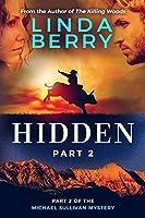 Hidden part 2: A Michael Sullivan Mystery