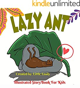 Lazy Ant: Secret life of ants Before Bed Children's Book- Cute story - Easy reading Illustrations -Cute Educational Adventure . (English Edition)