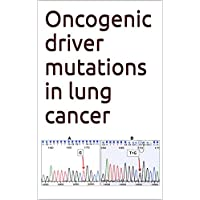 Oncogenic driver mutations in lung cancer (English Edition)