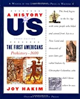 The First Americans (A History of Us)