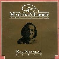 Maestro's Choice Series One: Ravi Shankar Sitar