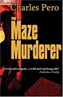The Maze Murderer (The Twisted Killer Series)