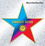 BLUE&RED STARDUST(30周年記念 生産限定特別価格パッケージ)