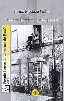 [Galán, Tomás Modesto]のAmor en bicicleta (Spanish Edition)