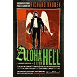 Aloha From Hell: A Sandman Slim thriller from the New York Times bestselling master of supernatural noir: Book 3