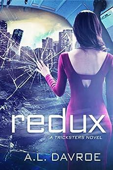 Redux (A Tricksters Novel Book 2) by [Davroe, A.L.]