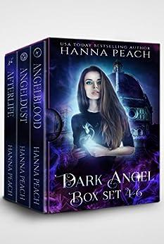 Dark Angel Box Set Books 4-6: Angelblood, Angeldust, The Afterlife of Alyx & Israel by [Peach, Hanna]