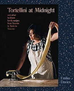 Tortellini at Midnight by [Davies, Emiko]