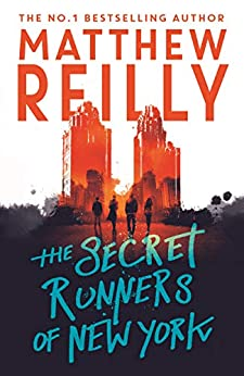 The Secret Runners of New York by [Reilly, Matthew]