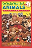 Can You See What I See? Animals: A Read-and-seek Reader (Scholastic Readers)