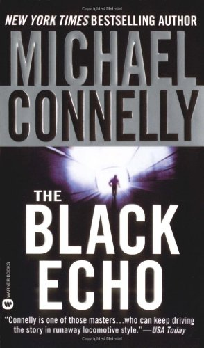 The Black Echo (A Harry Bosch Novel)の詳細を見る