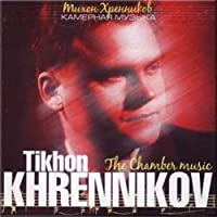 Khrennikov: the Chamber Music