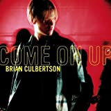Come On Up by Brian Culbertson (2003-05-03)