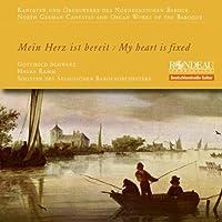 My Heart Is Fixed/ Mein Herz (Gotthold Schwarz, Hauke Ramm) (Rondeau Production: ROP6059) by Gotthold Schwarz (2012-11-15)