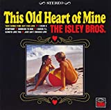 This Old Heart of Mine [12 inch Analog]