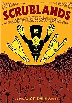 Scrublands by [Daly, Joe]
