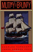 Mutiny on the Bounty (Back Bay Books)
