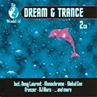 World of Dream & Trance