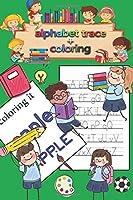 Letter Tracing & coloring Book for Preschoolers and Kids: Kindergarten,handwriting book ,practice workbook, pre-k, toddlers ,Letter Tracing Workbook, coloring book