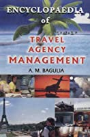 Encyclopaedia of Travel Agency Management