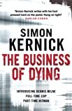 The Business of Dying: (Dennis Milne 1) (English Edition)
